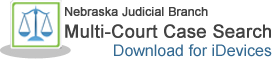 Nebraska Judicial Branch Multi-Court Case Search Download for iDevices